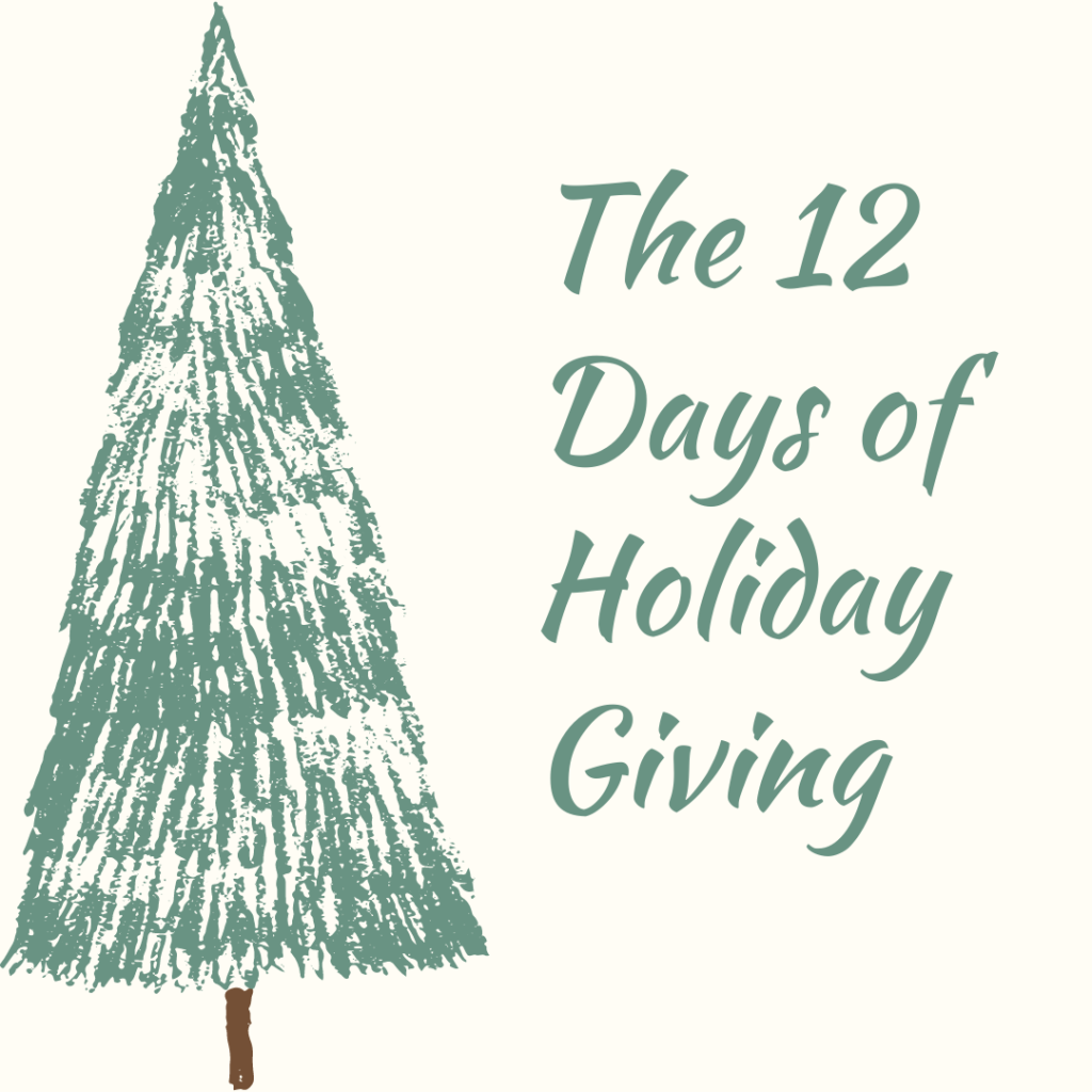 The 12 Days of Holiday Giving